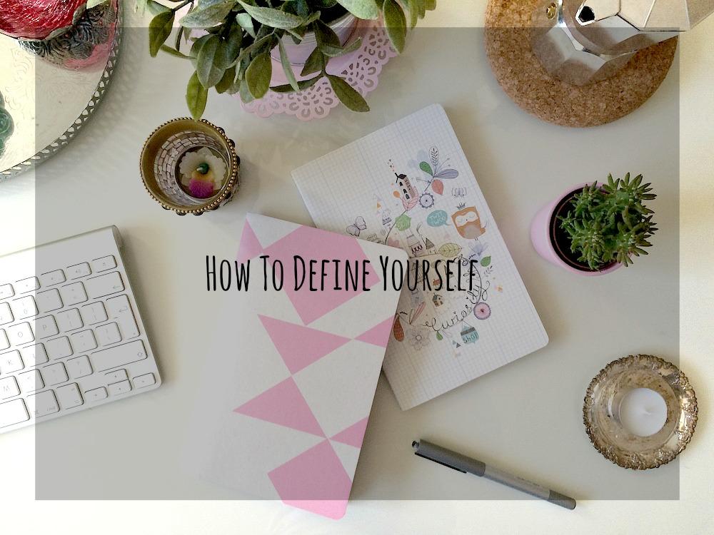 how do you define yourself essay